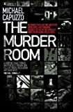 Michael Capuzzo The Murder Room