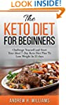 Keto: The Keto Diet for Beginners: Ch...