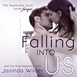 Falling Into Us | Jasinda Wilder