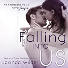 Falling Into Us (       UNABRIDGED) by Jasinda Wilder Narrated by Gabriel Vaughan, Piper Goodeve