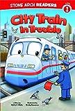 City Train in Trouble (Train Time)