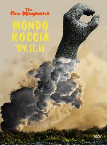 MONDO ROCCIA'09.11.11 [限定版][DVD]