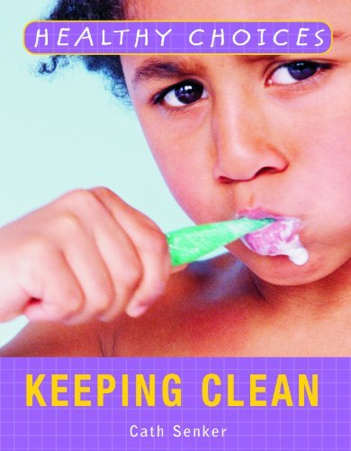 keeping-clean-healthy-choices-by-cath-senker-2008-01-30