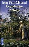 La tradition Albarède, tome 2 : Grand-Mère Antonia par Malaval