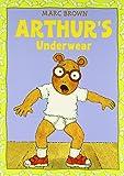 Arthurs Underwear (Arthur Adventure Series)