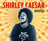 echange, troc Shirley Caesar - Revisited