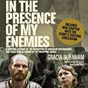 In the Presence of My Enemies | [Gracia Burnham]