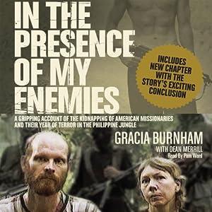 In the Presence of My Enemies | [Gracia Burnham]