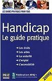 echange, troc Didier Arnal, Marie Aubert-Blanche, Laurence Bacot, Sylvain Bertrand, Collectif - Handicap : Le guide pratique