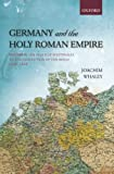 img - for Germany and the Holy Roman Empire: Volume II: The Peace of Westphalia to the Dissolution of the Reich, 1648-1806 (Oxford History of Early Modern Europe) (Volume 2) book / textbook / text book