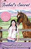 img - for Isabel's Secret-Chapter book for girls (The New Millennium Girls) book / textbook / text book