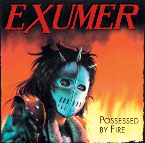 Possessed By Fire by Exumer (2012-06-19)