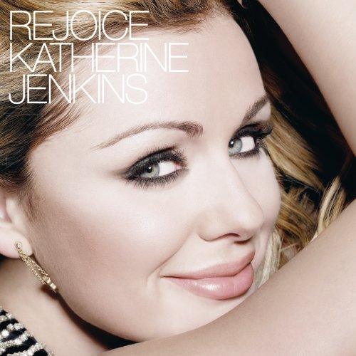 Katherine Jenkins - Rejoice (-2007-)