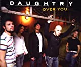 Daughtry Over You/Basic