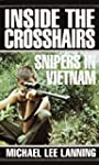 Inside the Crosshairs: Snipers in Vie...
