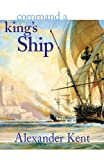 Command a King's Ship: Volume 6 (The Bolitho Novels)