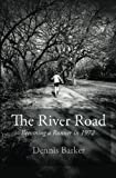 img - for The River Road: Becoming a Runner in 1972 book / textbook / text book