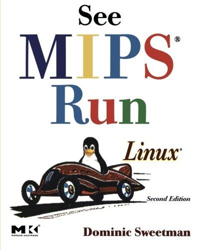 See MIPS Run, Second Edition (The Morgan Kaufmann Series...