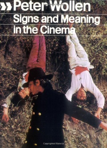 Signs and Meaning in the Cinema, New and Enlarged Edition