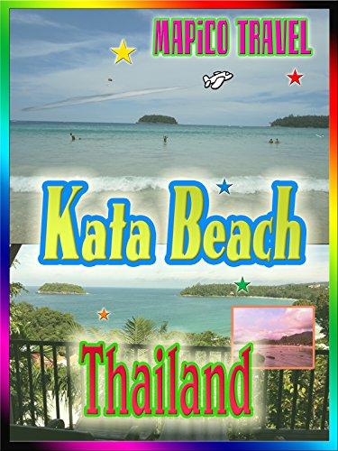 Clip: Travel Thailand Kata Beach