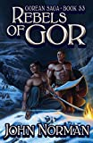 Rebels of Gor (Gorean Saga)