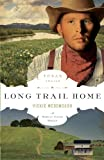 Long Trail Home (The Texas Trail Series)
