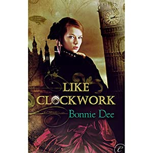 Like Clockwork Audiobook