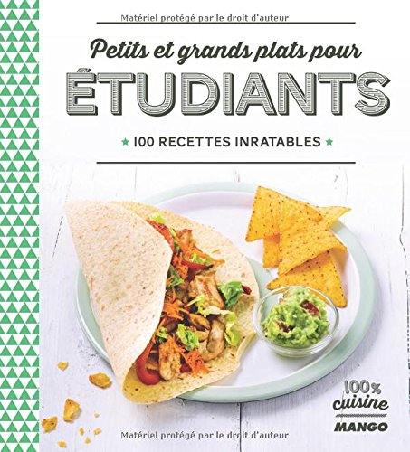 petits-et-grands-plats-pour-etudiants-100-recettes-inratables