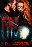 Slipping the Past