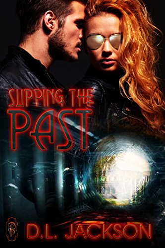 Free Kindle Book : Slipping the Past