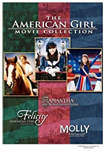 American Girl Three-Pack (Felicity - An American Girl Adventure / Molly - An American Girl on the Home Front / Samantha - An American Girl Holiday)