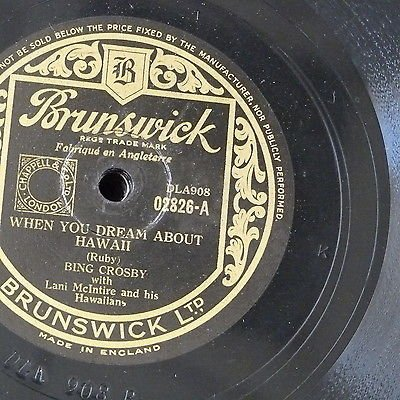 Bing Crosby - 78rpm Bing Crosby When You Dream About Hawaii / Sail Along Silv`ry Moon - Zortam Music