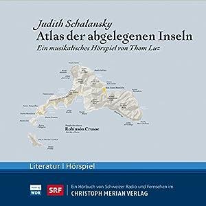 Atlas der abgelegenen Inseln Hörspiel