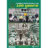 Shamrock Rovers Football Club 100 Years (for tablet devices)