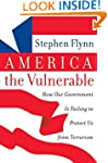 America The Vulnerable: How Our Gover...
