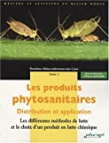 Les produits phytosanitaires : Distribution et application Tome 1, Les diffrentes mthodes de lutte et le choix d'un produit en lutte chimique