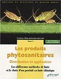 echange, troc Eliane Lachuer - Les produits phytosanitaires : Distribution et application Tome 1, Les différentes méthodes de lutte et le choix d'un produit