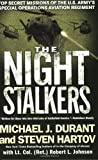 The Night Stalkers: Top Secret Missions of the U.S. Armys Special Operations Aviation Regiment
