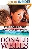 Little White Sins (The Reynolds Family Saga Book 6)