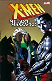X-Men: Mutant Massacre (0785167412) by Claremont, Chris