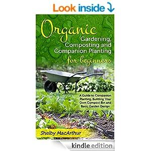 Organic Gardening Garden Design Composting and Companion