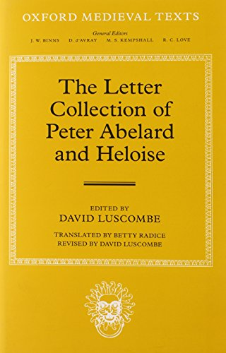 The Letter Collection of Peter Abelard and Heloise (Oxford Medieval Texts)