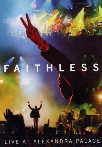 Faithless - Live at Alexandra Palace [DVD]