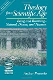 Image of Theology for a Scientific Age: Being and Becoming-Natural, Divine and Human (Theology and the Sciences) (Theology & the Sciences)