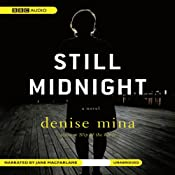 Still Midnight | [Denise Mina]
