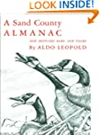 A Sand County Almanac: With Other Ess...