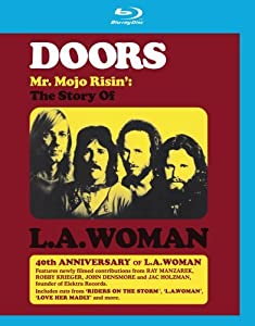 Mr. Mojo Risin': The Making Of L.A. Woman (Blu-ray)