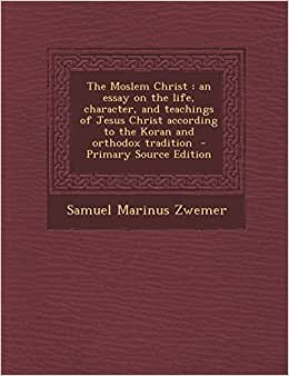 Essay on the character of Jesus Christ considered as an evidence of ...