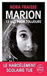 Marion, 13 ans pour toujours par Fraisse