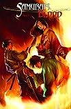 Owen Wiseman Samurai's Blood Volume 1 TP
